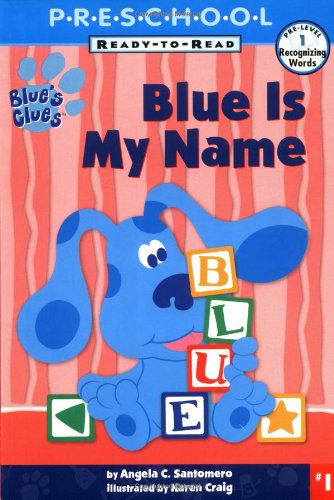 Blue Is My Name : My First Preschool Ready To Read Level 1の詳細を見る