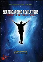 Skateboarding Revelations - Journey to the Final Level【DVD】 [並行輸入品]