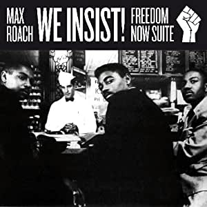 We Insist! Freedom Now Suite + 3