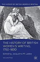 The History of British Women's Writing, 1750-1830: Volume Five