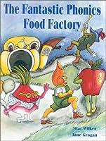 The Fantastic Phonics Food Factory