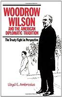 Woodrow Wilson American Diplomatic