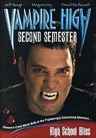 VAMPIRE HIGH-SECOND SEMESTER