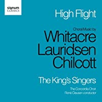High Flight by WHITACRE / LAURIDSEN / CHILCOTT (2011-11-15)