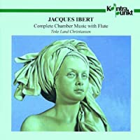 Ibert: Complete Chamber Music with Flute