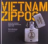 ジッポー Vietnam Zippos: American Soldiers' Engravings and Stories, 1965-1973
