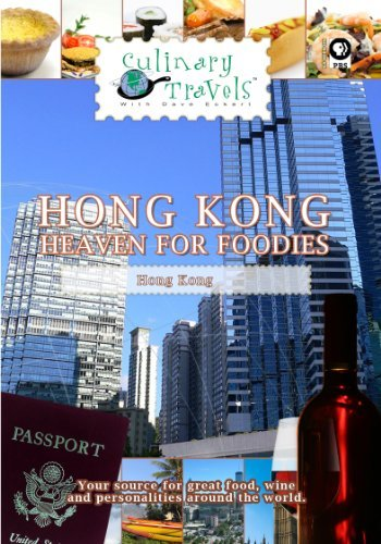 Culinary Travels Hong Kong-Heaven for Foodies [DVD] [2012] [NTSC] by Dave Eckert