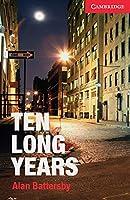 Ten Long Years. Buch mit Audio-CD: Englische Lektuere fuer das 1. Lernjahr