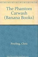 The Phantom Carwash (Banana Books)