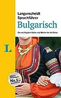 Langenscheidt Sprachfuehrer Bulgarisch: Die wichtigsten Saetze und Woerter fuer die Reise