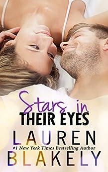 Stars in Their Eyes (Caught Up in Love Book 4) by [Blakely, Lauren]