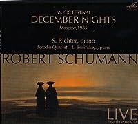 Music Festival December Night 1985 by Richter/Berlinskaya/Borodin Quartet (2013-12-16)