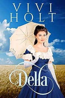 Della (Cowboys and Debutantes Book 1) by [Holt, Vivi]