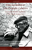 From Surrealism to Less-exquisite Cadavers: Leo Malet and the Evolution of the French Roman Noir (Faux Titre)