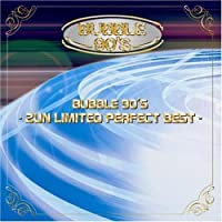 Bubble 90's-2 Un Limited Best (2008-03-12)