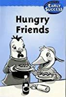 Hungry Friend Level 1: Houghton Mifflin Early Success (Hmr Early Success Lib 03)