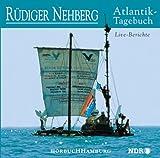 Atlantik- Tagebuch. CD. Live- Berichte