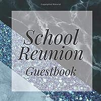School Reunion Guestbook: Elegant Marble Blue Glitter Geo Theme Alumni Class Memory Keepsake Guest Book for Party Celebration Event
