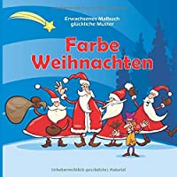 Farbe Weihnachten - Erwachsenes Malbuch - glueckliche Muster (Bestes Neujahrsgeschenk)