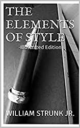 The Elements of Style -Illustrated Edition (English Edition)