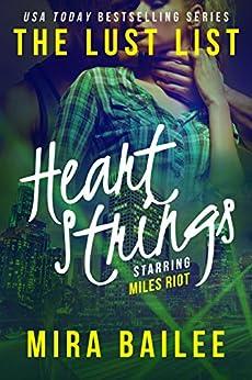 Heart Strings: The Devon Stone Prequel (The Lust List: Miles Riot Book 1) by [Bailee, Mira, Raines, Nova]