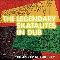 Skatalites Meet King Tubby