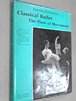 Classical Ballet: The Flow of Movement