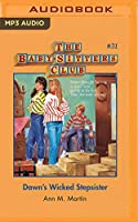 Dawn's Wicked Stepsister (Baby-sitters Club)