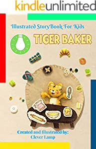 Tiger Baker: Before Bed Children's Book- Cute story - Easy reading Illustrations -Cute Educational Adventure . (English Edition)