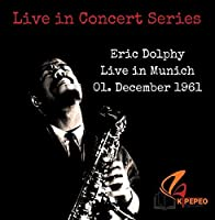 Eric Dolphy in Munich 1961【CD】 [並行輸入品]