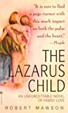 The Lazarus Child: An Unforgettable Novel Of Family Love