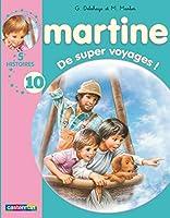 Les Recueils De Martine: De Super Voyages !