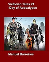Victorian Tales 21 - Day of Apocalypse.