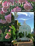 Gardens in the City: New York in Bloom