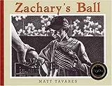 Zachary's Ball (Tavares baseball books)