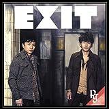 EXIT(初回生産限定盤)(DVD付)