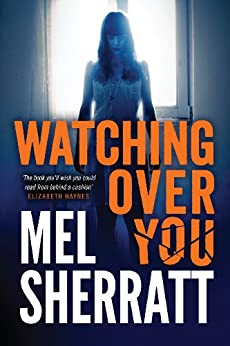 Watching Over You by [Sherratt, Mel]