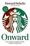 Onward: How Starbucks Fought for Its Life without Losing Its Soul 画像