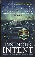 Insidious Intent (Tony Hill and Carol Jordan)