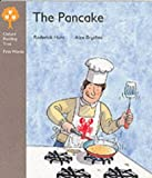 Oxford Reading Tree: Stage 1 First Words: the Pancake (Oxford Reading Tree: Stage 1)