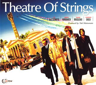 Theatre Of Stringsの詳細を見る