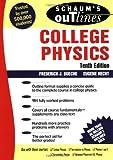 Schaum's Outline of College Physics, 10th edition (Schaum's Outline Series)