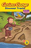 Curious George Dinosaur Tracks (Curious George, Level 1 Nature)