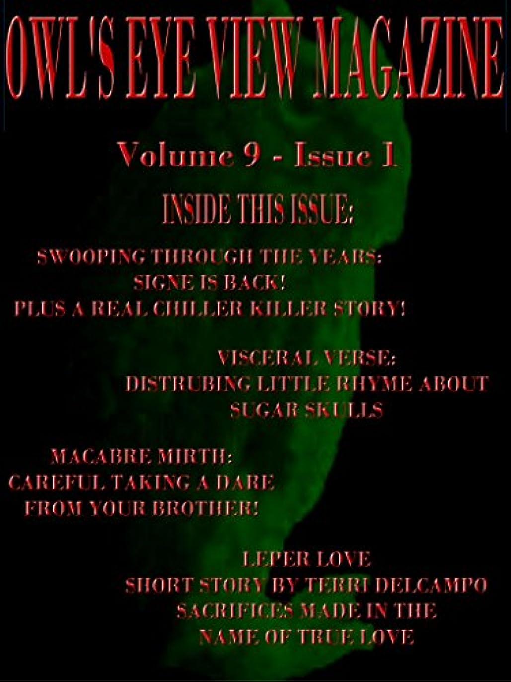 好戦的な含むエンコミウムOwl's Eye View Magazine   Volume 9 - Issue 1 (English Edition)