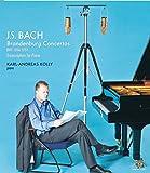 J.S. バッハ:ブランデンブルク協奏曲(ピアノ編曲版)/カール=アンドレアス・コリー
