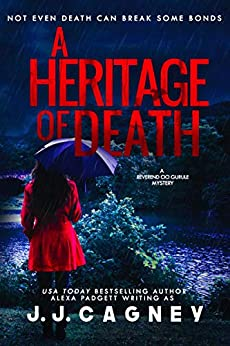 A Heritage of Death (A Reverend Cici Gurule Mystery Book 2) by [Cagney, J. J., Padgett, Alexa]