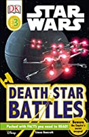 DK Readers L3: Star Wars: Death Star Battles: Beware the Empire's Secret Weapon! (DK Readers Level 3)