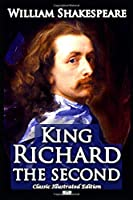 Richard II (Classic Illustrated Edition)
