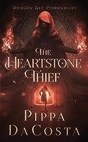 The Heartstone Thief (Dragon Eye Chronicles)