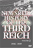 Newsreel History Of The Thirdreich - Vol. 2 by Newsreel History Of The Thirdreich